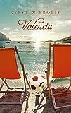 Valencia - Kerstin Frolik