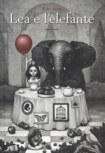 Lea e l'elefante. Ediz. a colori