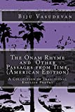 The Onam Rhyme and  Other Passages from Time, (American Edition)
