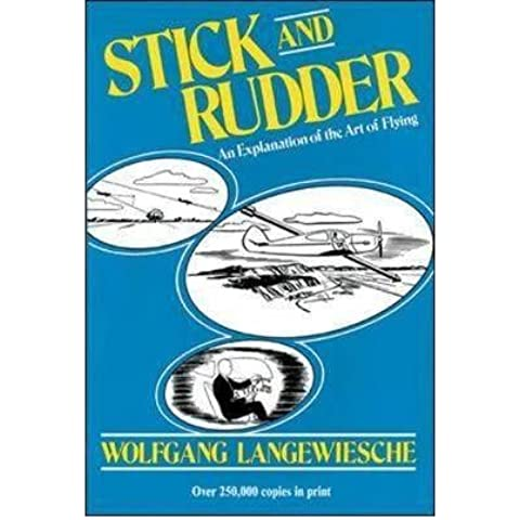 Stick and Rudder: An Explanation of the Art of Flying (Hardback) - Common