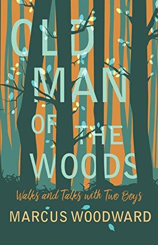 Descargar Libros Para Ebook Gratis Old Man of the Woods - Walks and Talks with Two Boys Epub Gratis No Funciona