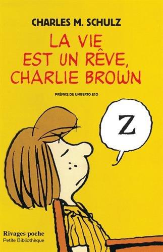 Preisvergleich Produktbild La vie est un rêve,  Charlie Brown