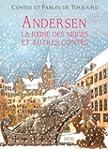 Andersen : La Reine des Neiges et aut...