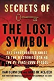 Secrets of the Lost Symbol: The Unathorized Guide to the Mysteries Behind the Da Vinci Code Sequel by Daniel Burstein (2009-12-22)