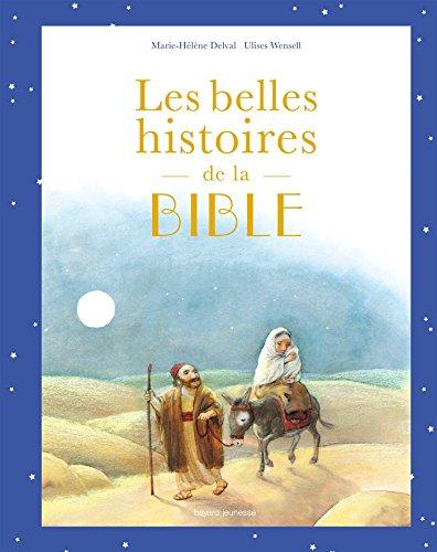 Les belles histoires de la Bible: Album