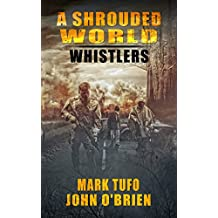 A Shrouded World - Whistlers : A Jack Walker and Michael Talbot Adventure (English Edition)
