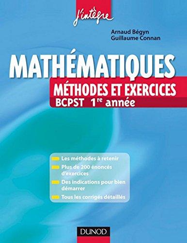 Mathématiques Méthodes et Exercices BCPST 1re année (8 - Méthodes et exercices) epub pdf