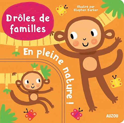DRLES DE FAMILLES - EN PLEINE NATURE