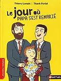 """Afficher """"Le Jour où papa s'est remarié"""""""