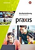 Praxis Berufs- und Studienorientierung: Praxis Berufsorientierung: Arbeitsheft: Gymnasium - Hans Kaminski