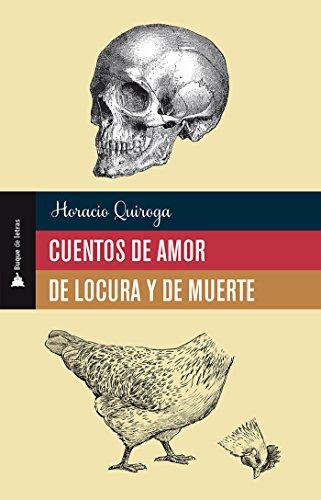Cuentos de amor de locura y de muerte (Buque de letras) eBook ...