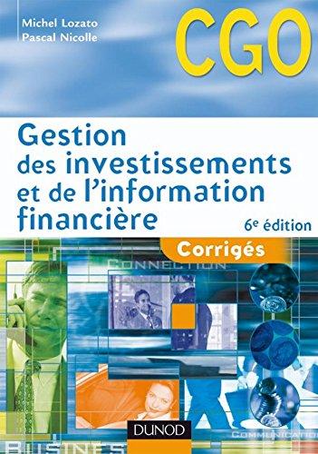 Gestion des investissements et de l'information financière : Corrigés (0 t. 1)