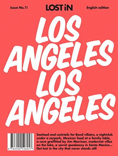 Los Angeles: LOST In City Guide