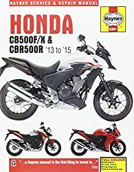 Honda CB500FX and CBR500R Service and Repair Manual 2013 thru 2015 by Matthew Coombs (2016-05-01)