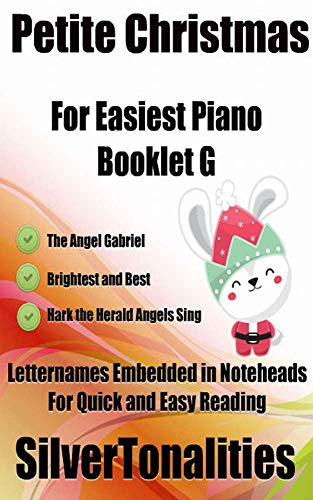 Petite Christmas for Easiest Piano Booklet G (English Edition)