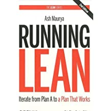 Running Lean Iterate from Plan A to a Plan That Works by Maurya, Ash ( Author ) ON Mar-23-2012, Paperback