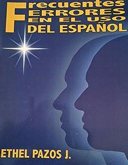 Frecuentes errores en el uso del español de [Jiménez, Ethel Pazos]