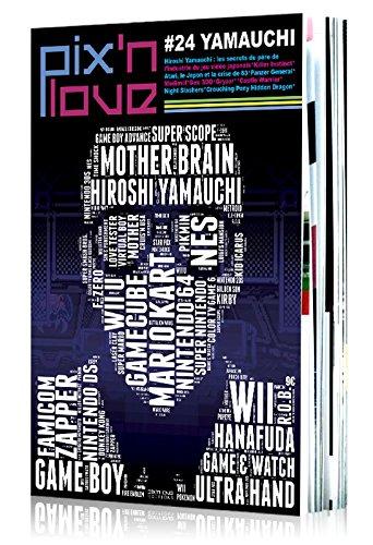 pixn-love-n-24-yamauchi-hiroshi-yamauchi-les-secrets-du-pre-de-lindustrie-du-jeu-vido-japonais-kille