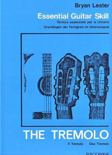 LESTER B. - Tecnica Esencial: El Tremolo para Guitarra