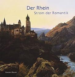 Der Rhein: Strom der Romantik
