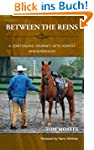 Between The Reins: A Continuing Journ...