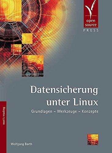 Datensicherung unter Linux. par From Open Source Press