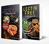 Best Pressure Cooker Recipes - Lectin Free Cookbook: 2 Manuscripts - 74 Best Review