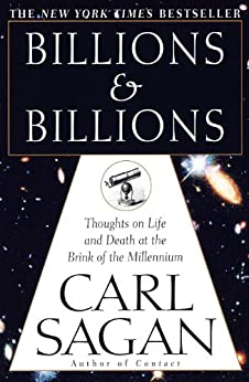 Billions & Billions: Thoughts on Life and Death at the Brink of the Millennium par [Sagan, Carl]