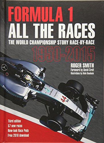 Formula 1: All the Races: The World Championship Story Race-By-Race 1950-2015 -