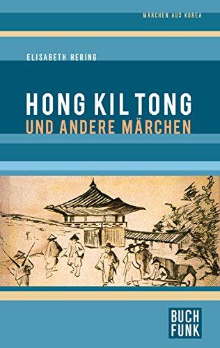 hong-kil-tong-und-andere-marchen-aus-korea-german-edition