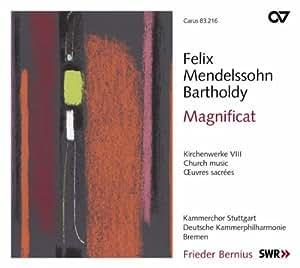 Mendelssohn : Musique sacrée VIII - Magnificat. Bernius.