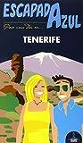 Tenerife  Escapada Azul