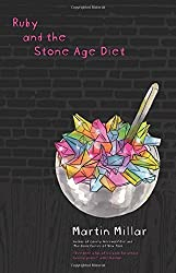 Ruby and the Stone Age Diet by Martin Millar (5-Feb-2010) Paperback