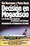 Decisión en Mogadiscio (Los 50 dias que siguieron al secuestro de Schleyer)