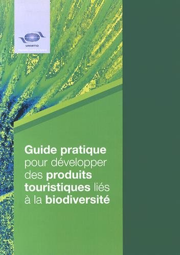 Guide pratique pour développer des produits touristiques liés à la biodiversité par OMT