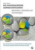 Die naturgemäße Aufwachstechnik, 1 DVD-Video