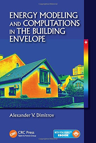 Energy Modeling and Computations in the Building Envelope -