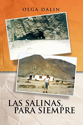 Las Salinas, Para Siempre por Olga Dalin