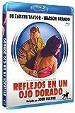 Reflejos en un ojo dorado [Blu-ray]