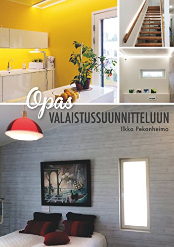 Opas valaistussuunnitteluun (Finnish Edition) por Ilkka Pekanheimo