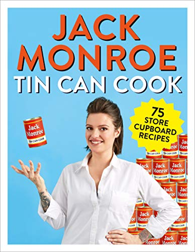 Tin Can Cook: 75 Simple Store-cupboard Recipes (English Edition)
