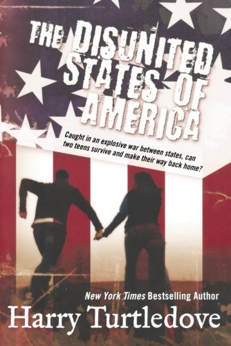 The Disunited States of America: A Novel of Crosstime Traffic