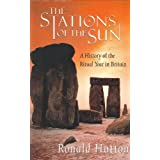 Stations of the Sun - A History of the Ritual Year in Britain