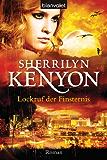 Lockruf der Finsternis: Roman (Dark Hunter-Serie 12)