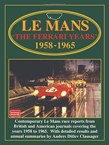 Le Mans: The Ferrari Years, 1958-65 (Racing S.) por R. M. Clarke