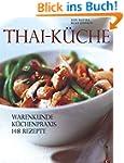 Thai-Küche: Warenkunde. Küchenpraxis....