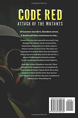 Code Red: Attack of the Mutants: Volume 1