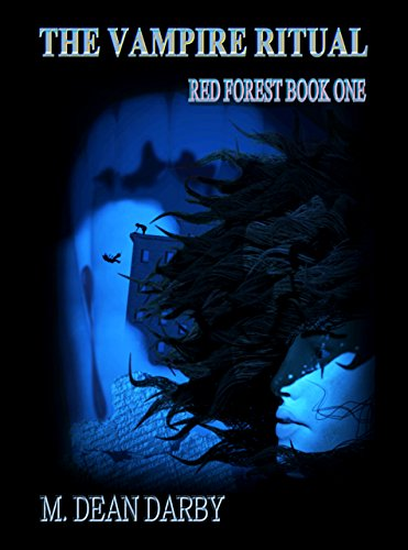 The Vampire Ritual: Red Forest Book One (English Edition)