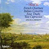 Bach: Italian Concerto; French Overture; Four Duets; Two Capriccios