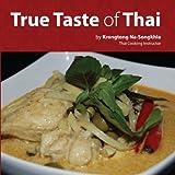True Taste of Thai (English Edition)